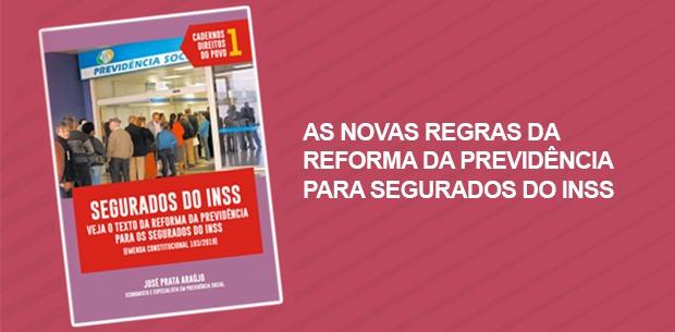As novas regras da reforma da Previdência para segurados do INSS