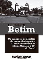 Betim: avanços e desafios da 2ª maior economia de Minas
