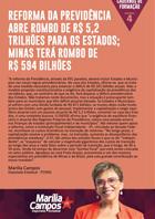 Reforma da Previdência abre rombo de R$ 5,2 trilhões para os estados. Minas terá rombo de 594 Bilhõe