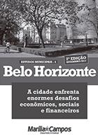 BH: os desafios econômicos, sociais e financeiros da capital