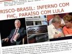 25.Risco-Brasil: FHC, 1.446 pontos-base; Lula, 189 pontos e Dilma, 259 pontos-base. Risco-Brasil é risco tucano!