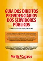 Guia dos Direitos Previdenciários dos Servidores Público