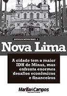Nova Lima: cidade enfrenta enormes desafios