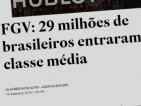 8.Classe C: FHC, 65,9 milhões de pessoas; Lula e Dilma, 118 milhões de pessoas