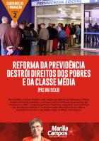 Reforma da Previdência destrói direitos dos pobres e da classe média
